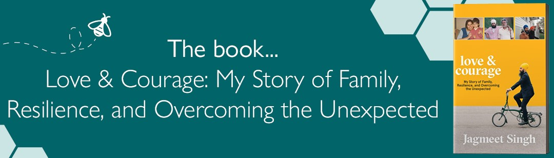 Love and Courage: My Story of Family, Resilience, and Overcoming the Unexpected